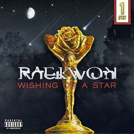 """Raekwon """"Wishing on a Star"""""""