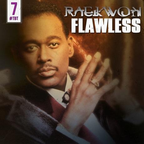 """Raekwon """"Flawless"""""""