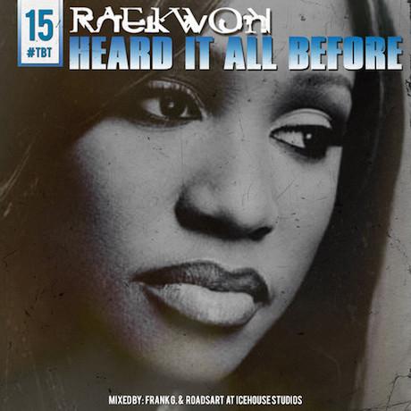 """Raekwon """"Heard It All Before"""""""