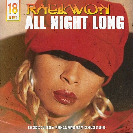 "Raekwon ""All Night Long"""