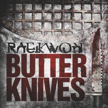 "Raekwon ""Butter Knives"""