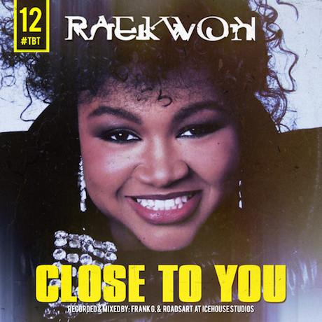 Raekwon 'Close to You'