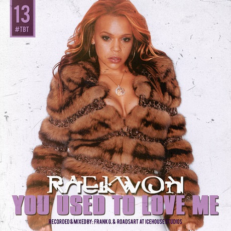 "Raekwon ""You Used to Love Me"""