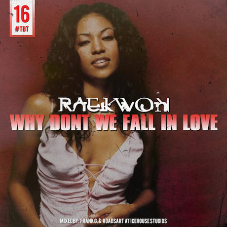 "Raekwon ""Why Don't We Fall in Love"""