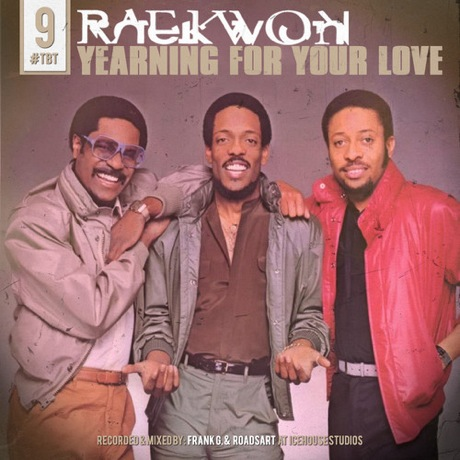 "Raekwon ""Yearning for Your Love"""
