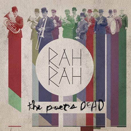 Rah Rah 'The Poet's Dead' (album stream)