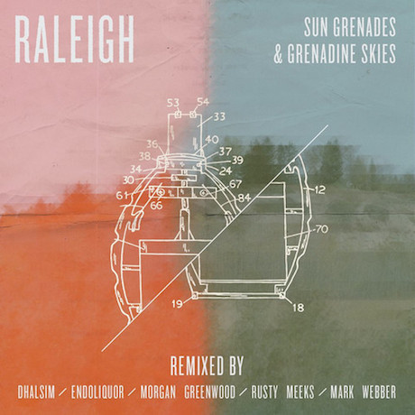 Raleigh 'Sun Grenades & Grenadine Skies Remixes' (EP stream)