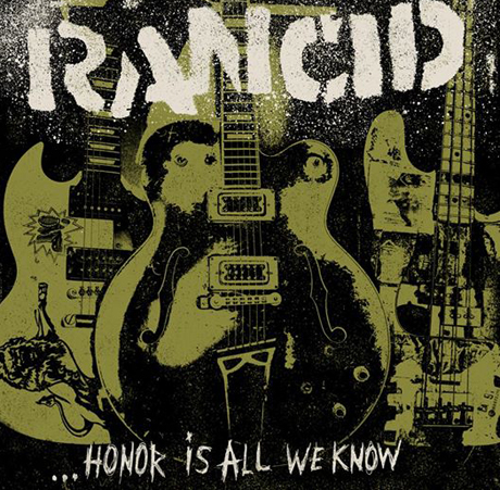 Rancid 'Honor Is All We Know' (album stream)