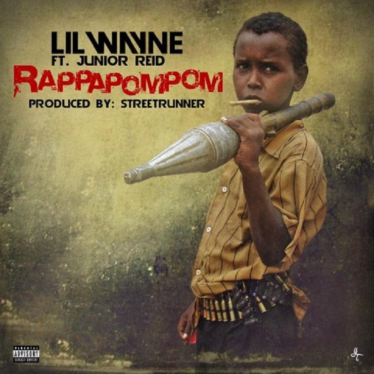 Lil Wayne 'RappaPomPom' (ft. Junior Reid)