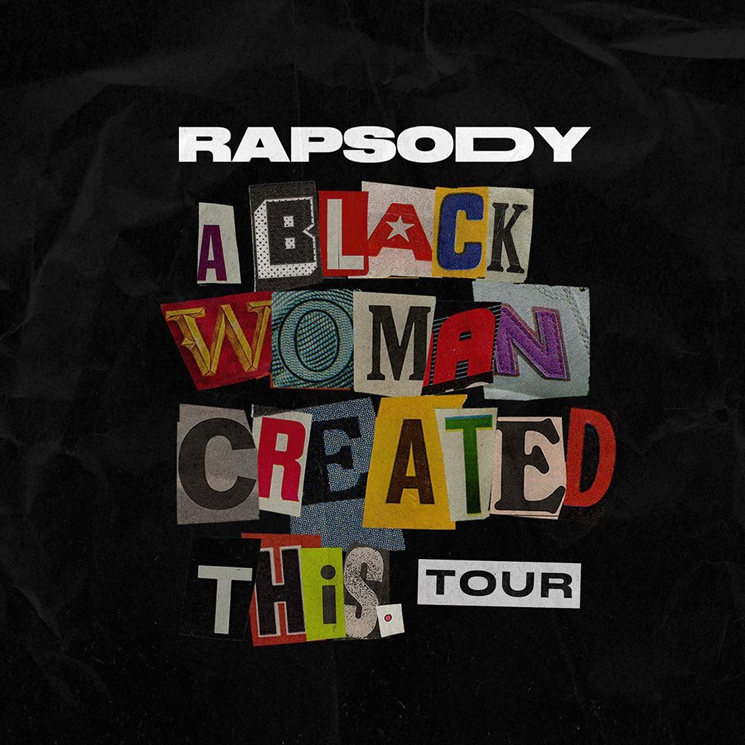 "Rapsody Plays Canada on ""A Black Woman Created This Tour"""