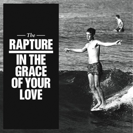 The Rapture 'In the Grace of Your Love' (album stream)
