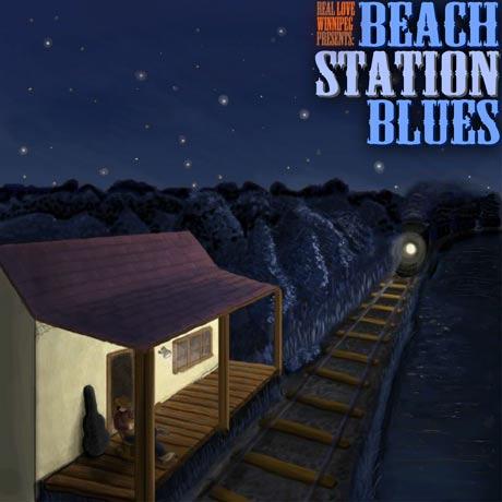 Various Artists Real Love Winnipeg presents Beach Station Blues 3