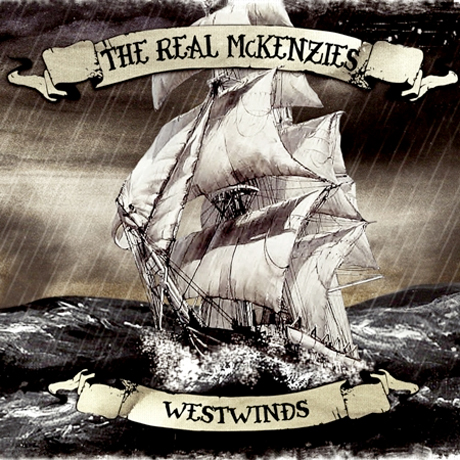 The Real McKenzies to Deliver 'Westwinds'