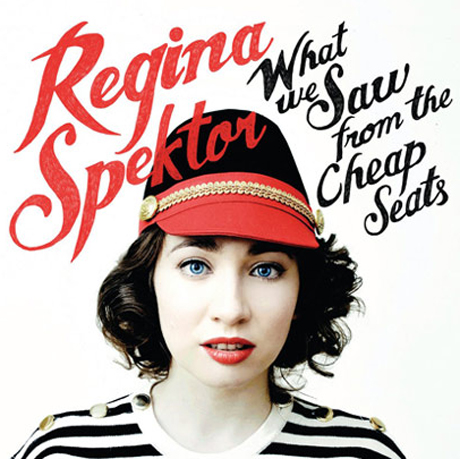Regina Spektor 'What We Saw from the Cheap Seats' (album stream)
