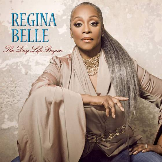 Regina Belle  The Day Life Began
