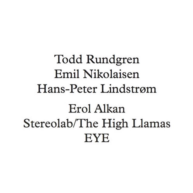 "Todd Rundgren / Hans-Peter Lindstrøm / Emil Nikolaisen ""Put Your Arms Around Me"" (Stereolab / The High Llamas remix)"