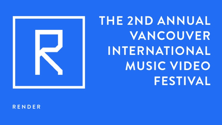 Vancouver's Render Music Video Festival Announces 2015 Program