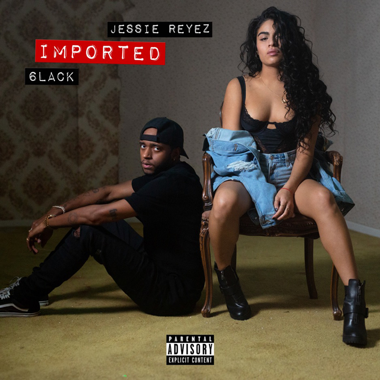 Jessie Reyez Gets 6LACK for 'Imported' Rework
