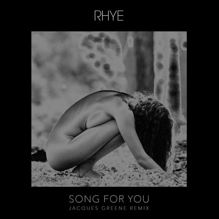"Rhye ""Song for You (Jacques Greene Remix)"""