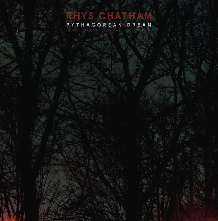 Rhys Chatham Pythagorean Dream
