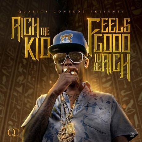 Rich the Kid 'Feels Good 2 Be Rich' (mixtape)