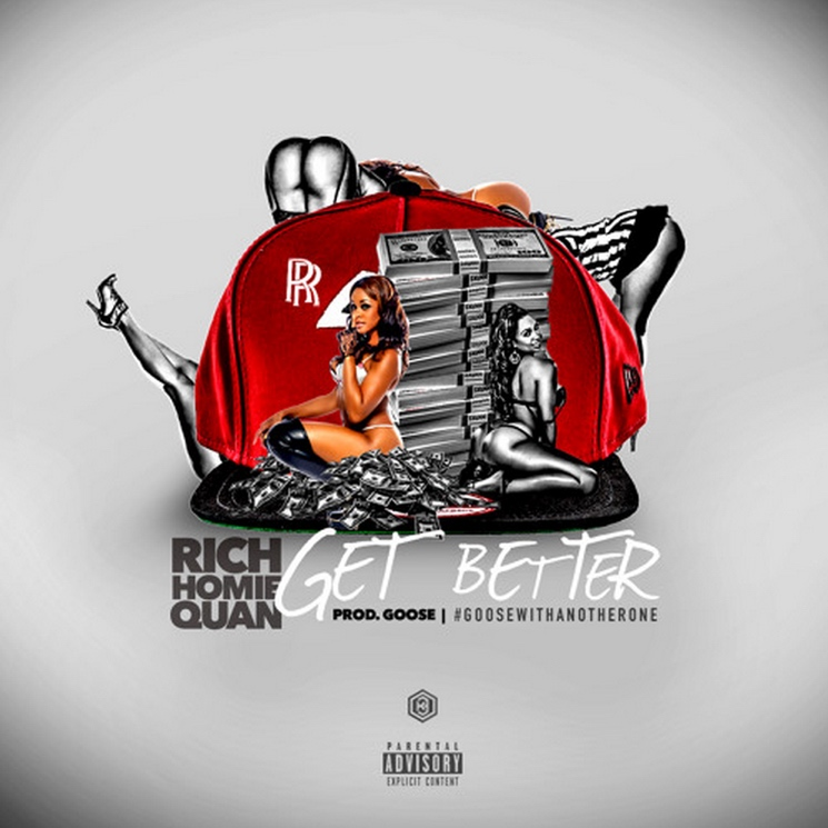 Rich Homie Quan 'Get Better'