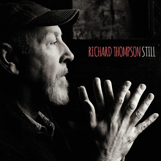 Richard Thompson Announces Jeff Tweedy-Produced 'Still' LP