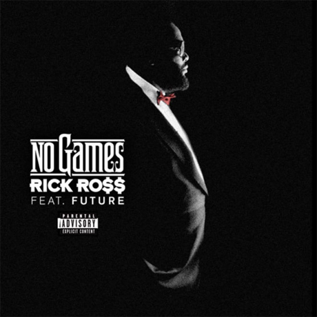 Rick Ross 'No Games' (ft. Future)