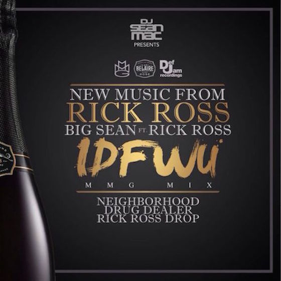 "Rick Ross ""I Don't Fuck with You"" (Big Sean remix)"