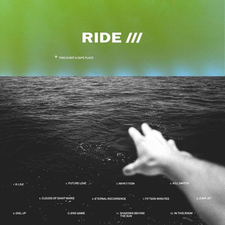 "​Ride Announce 'This Is Not a Safe Place' Album, Share ""Future Love"""