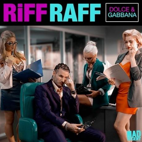 Riff Raff 'Dolce & Gabbana'