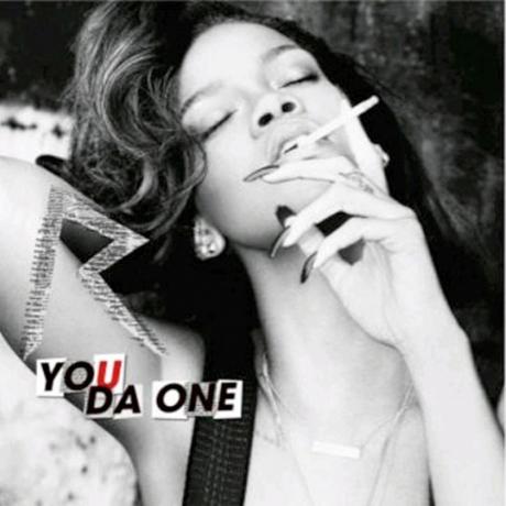 """Rihanna """"You Da One"""""""