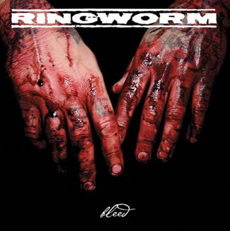 Ringworm 'Bleed'