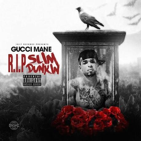 "Gucci Mane ""R.I.P. Slim Dunkin"""