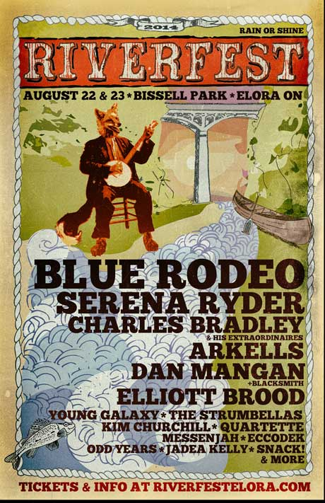 Riverfest Elora Announces 2014 Edition with Blue Rodeo, Dan Mangan, Charles Bradley, Serena Ryder