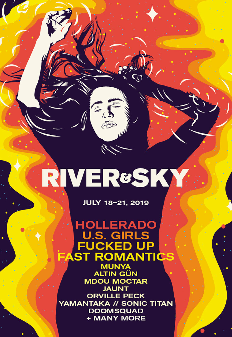 River & Sky Festival Unveils 2019 Lineup with Hollerado, U.S. Girls, Fucked Up
