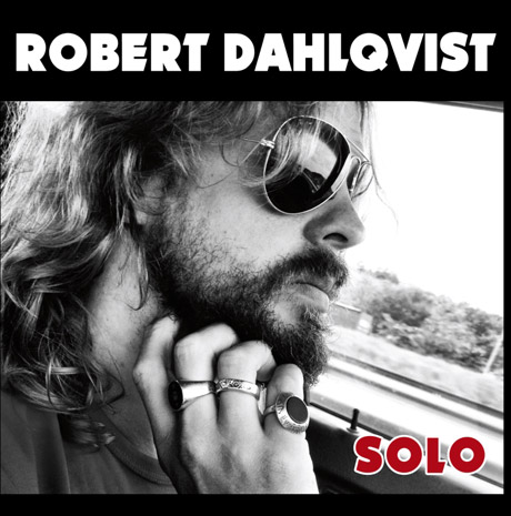 Ex-Hellacopters Guitarist Robert Dahlqvist Announces Debut Solo Album
