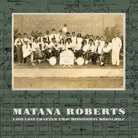 Matana Roberts Announces 'COIN COIN Chapter Two: Mississippi Moonchile'