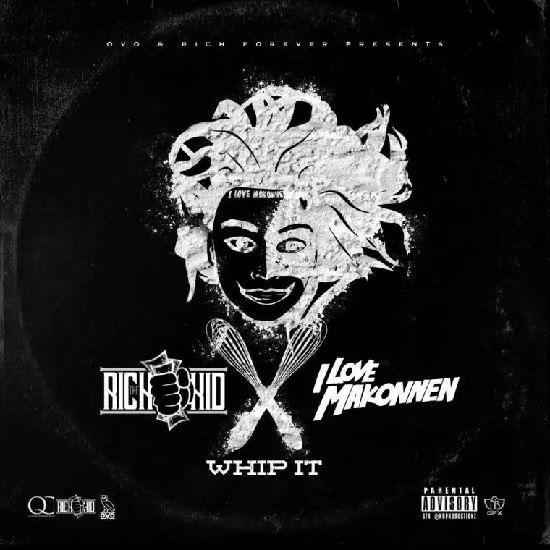 Rich the Kid & ILOVEMAKONNEN 'Whip it' (mixtape)