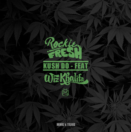 "Rockie Fresh ""Kush Do"" (remix ft. Wiz Khalifa)"