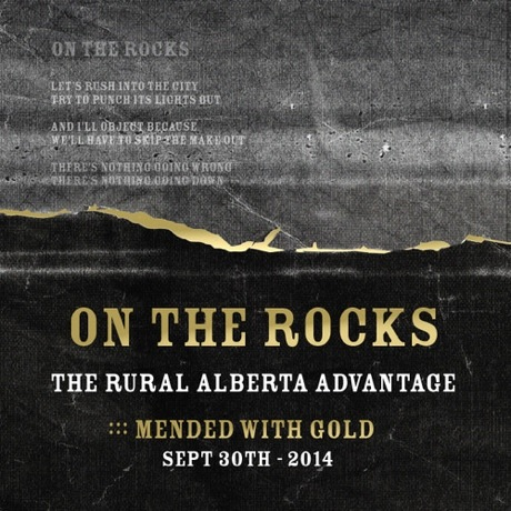 "The Rural Alberta Advantage ""On the Rocks"""