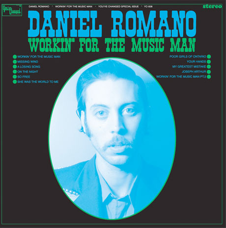 Daniel Romano Preps Vinyl Reissue of 'Workin' for the Music Man'