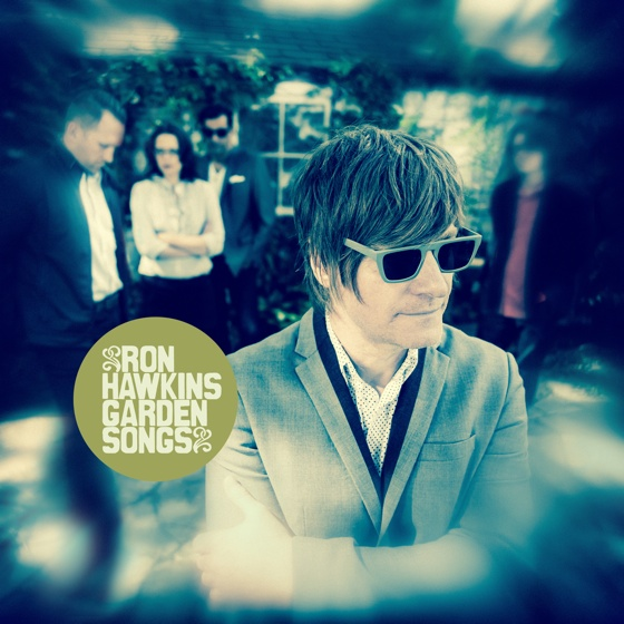 Ron Hawkins & the Do Good Assassins Garden Songs