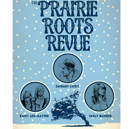The Prairie Roots Revue Gets Ryan Boldt, Zachary Lucky, Carly Maicher for Canadian Tour