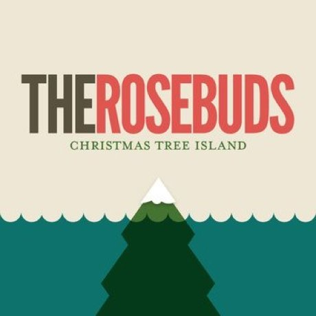 The Rosebuds 'Christmas Tree Island' (album stream)
