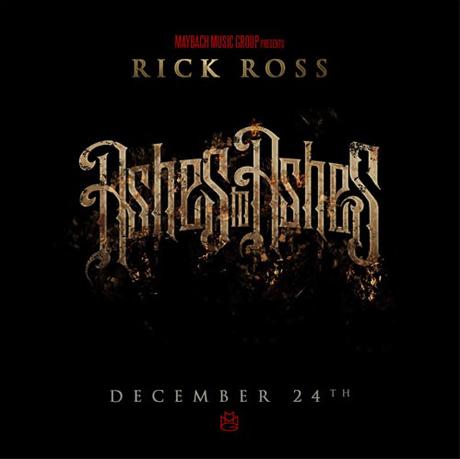 Rick Ross <i>Ashes to Ashes</i> mixtape