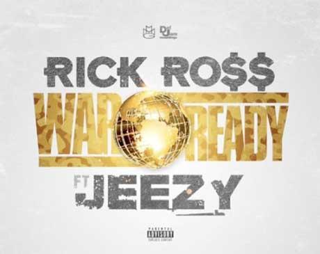 """Rick Ross """"War Ready"""" (ft. Jeezy)"""