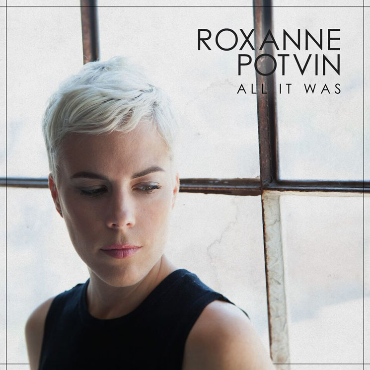 Roxanne Potvin All It Was