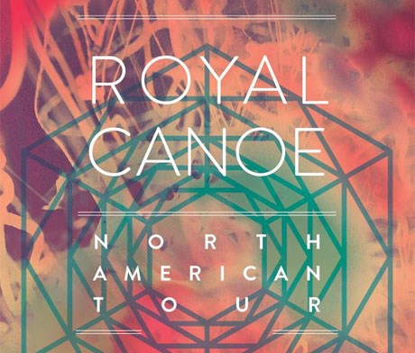 Royal Canoe Announce Canada-Heavy North American Tour, Share New Video
