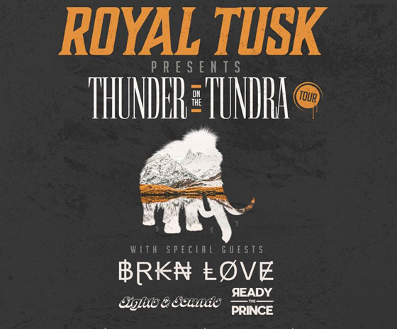 "Royal Tusk Plot ""Thunder on the Tundra"" Canadian Tour"